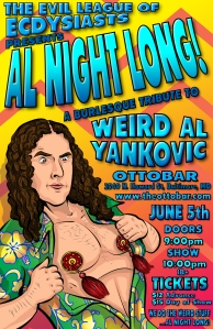 Al Night Long: A Burlesque Tribute to Weird Al Yankovic at The Ottobar in Baltimore, MD on June 5, 2015.  Flyer by Steven Warrick