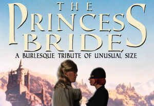 Princess Bride Burlesque